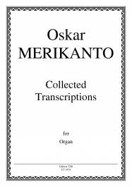 Collected Transcriptions for Organ